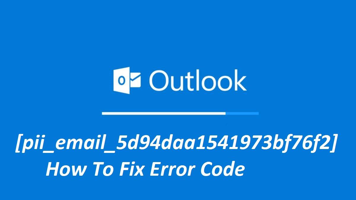 [pii_email_5d94daa1541973bf76f2] error code
